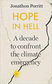 Hope in Hell: A Decade to Confront Climate Change